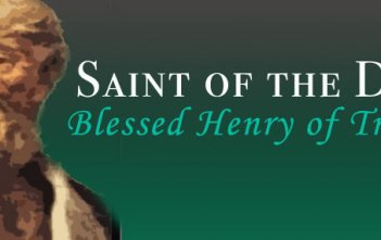 Saint of the Day - Blessed Henry of Treviso