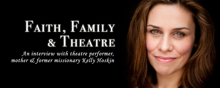 Faith, Family and Theatre