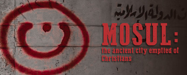 Mosul: ancient city emptied of Christians