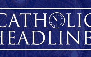 Catholic News Headlines