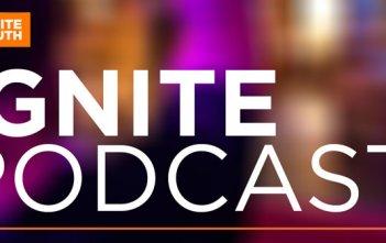 Ignite Podcast