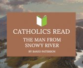 Catholics Read The Man From Snowy River