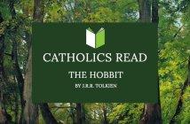 Catholics Read The Hobbit