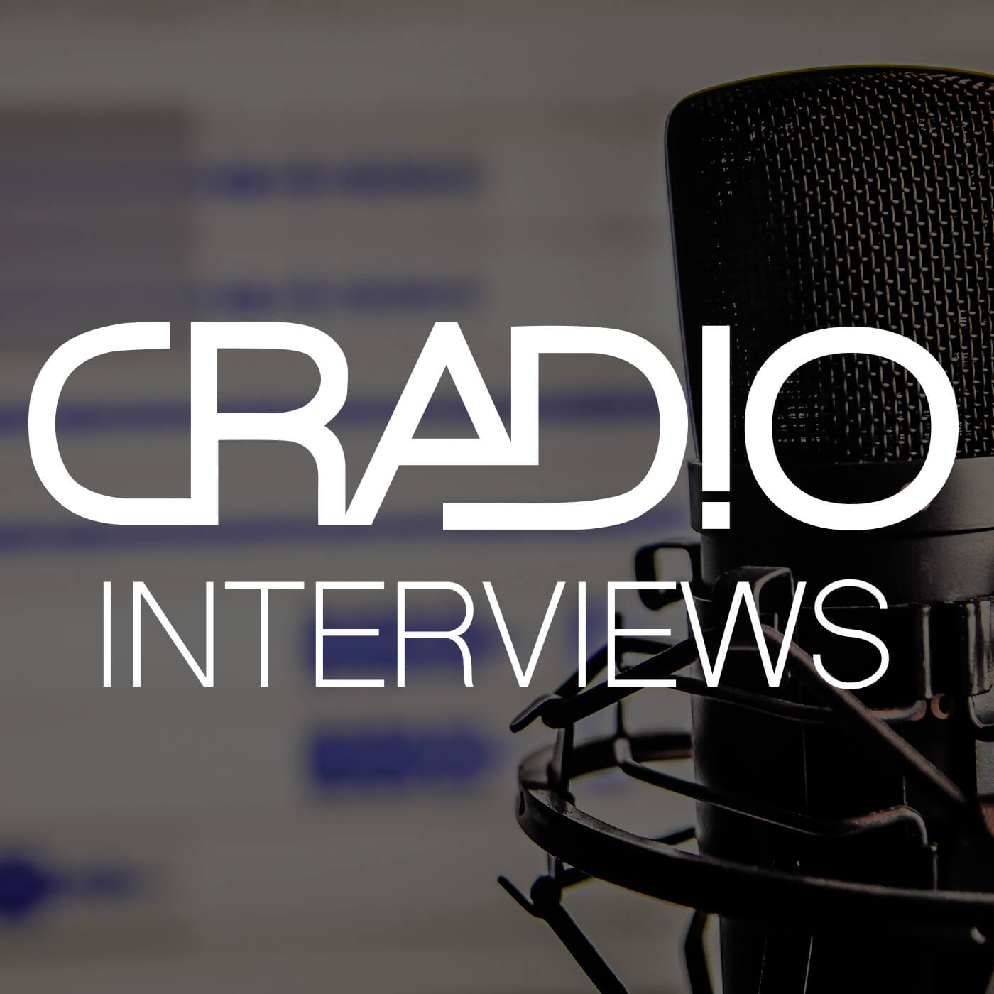 Cradio Interviews