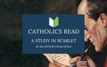 Catholics Read A Study in Scarlet