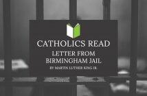 Catholics Read Letter From Birmingham Jail