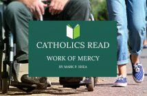 Catholics Read Work of Mercy by Mark Shea
