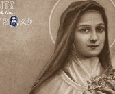 St Thérèse of Lisieux – Saints who took the Narrow Road