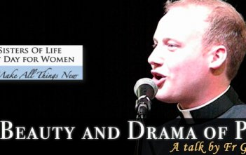 Beauty and Drama of Prayer - Fr Greg Morgan