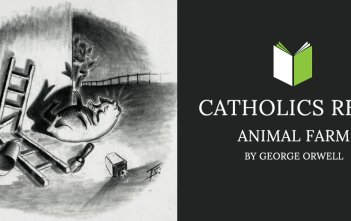 Catholics Read Animal Farm