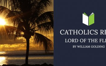 Catholics Read Lord of the Flies