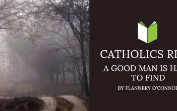 Catholics Read A Good Man is Hard to Find