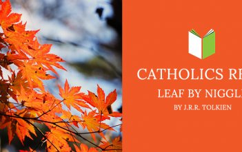Catholics Read Leaf by Niggle