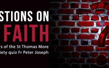 Questions on the Faith