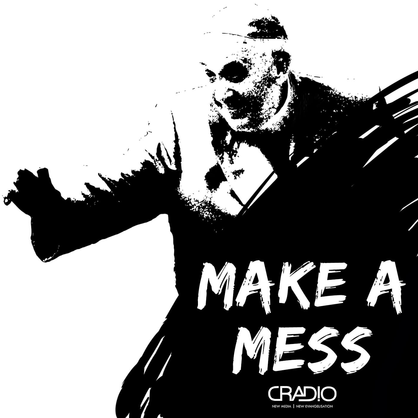 Make a Mess – Cradio