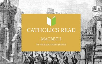 Catholics Read Macbeth