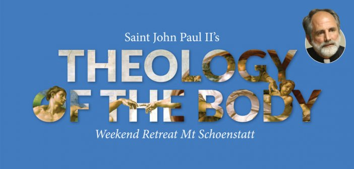 Theology of the Body Retreat by Fr Thomas Loya