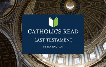 Catholics Read Last Testament