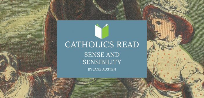 Catholics Read Sense and Sensibility