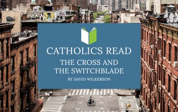 Catholics Read The Cross and the Switchblade