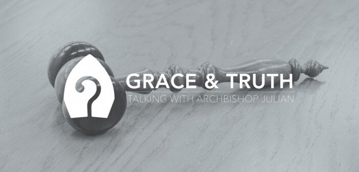 Grace & Truth: Talking to Archbishop Julian - Anti-Discrimination Law