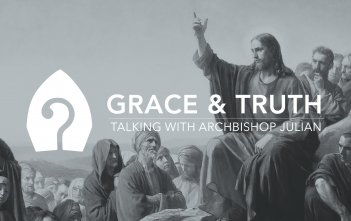 Grace & Truth: Back to Basics