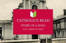 Catholics Read Story of a Soul